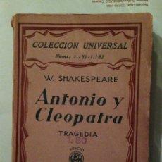 Libros antiguos: SHAKESPEARE : ANTONIO Y CLEOPATRA ESPASA CALPE 1930. Lote 64912801