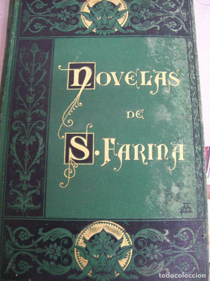 NOVELAS DE SALVADOR FARINA. AÑO 1882 (Libros antiguos (hasta 1936), raros y curiosos - Literatura - Narrativa - Clásicos)