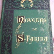 Libros antiguos: NOVELAS DE SALVADOR FARINA. AÑO 1882. Lote 65842054