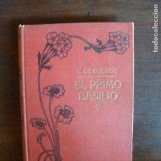 Libri antichi: EÇA DE QUEIRÓS - EL PRIMO BASILIO- TOMO II -TRADUCCIÓN DE RAMÓN DE VALLE INCLÁN. Lote 66024214