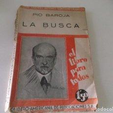 Libros antiguos: PIO BAROJA LA BUSCA EDICION DE 1929 LIBRERIA FERNANDO FE MADRID TAPA BLANDA. Lote 66420434
