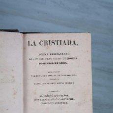 Libros antiguos: LA CRISTIADA - FRAY DIEGO DE HOJEDA - PARIS 1837. Lote 66453222