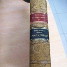 Libros antiguos: PEPITA JIMENEZ. JUAN VALERA. AÑO 1927. Lote 66938802