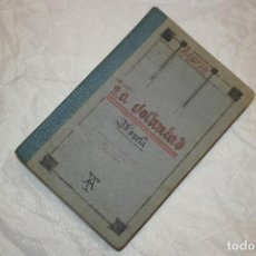 Libros antiguos: LA VOLUNTAD . AZORIN 1913 . Lote 67269549