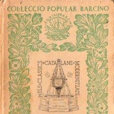 Libros antiguos: RAMON LLULL : LLIBRE D'AMIC I AMAT (POPULAR BARCINO, 1935) TAPA DURA. Lote 67638973