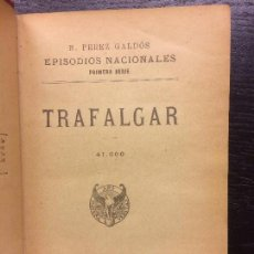 Libros antiguos: TRAFALGAR, BENITO PEREZ GALDOS. Lote 67642077