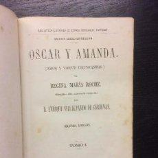 Libros antiguos: OSCAR Y AMANDA, ENRIQUE VILLALPANDO DE CARDENAS. Lote 67861185