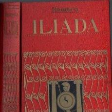 Libros antiguos: HOMERO : ILIADA (IBÉRICA, 1919). Lote 67945313