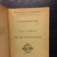 Libros antiguos: LOS NIÑOS DE MI HERMANA, J. HABBERTON. Lote 68046969