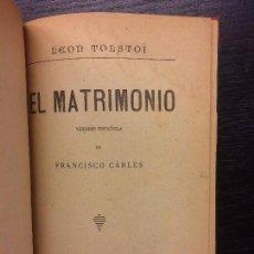 Libros antiguos: EL MATRIMONIO, LEON TOLSTOI. Lote 68047229