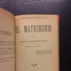 Libros antiguos: EL MATRIMONIO, CONDE LEON TOLSTOY. Lote 68048137