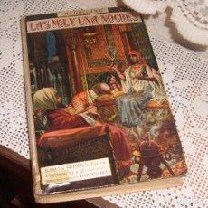 Libros antiguos: LAS MIL Y UNA NOCHES, CUENTOS ORIENTALES, ANTONIO GALLAND. EDITORIAL SOPENA BARCELONA 1930. Lote 69800333