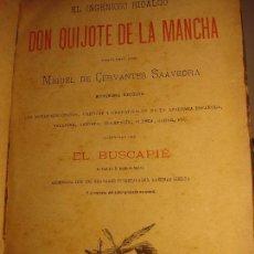Libros antiguos: DON QUIJOTE DE LA MANCHA. CERVANTES. MÁS BUSCAPIÉ. JUBERA ED., MADRID.1887, 300 GRABADOS Y 7 LÁMINAS. Lote 70023621