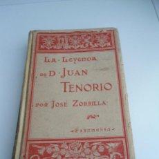 Libros antiguos: LA LEYENDA DE DON JUAN TENORIO - JOSE ZORRILLA - ILUST. J. L. PELLICER - ED. MONTANER Y SIMON 1895. Lote 70221073
