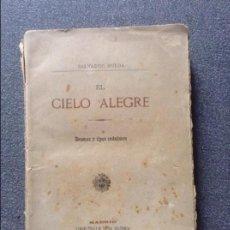 Libros antiguos: SALVADOR RUEDA EL CIELO ALEGRE 1887. Lote 71199677