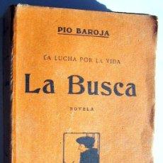 Libros antiguos: PIO BAROJA - LA BUSCA -ED.1917. Lote 71639123