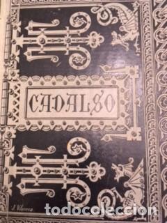 OBRAS ESCOGIDAS DE D. JOSÉ CADALSO 1885 (Libros antiguos (hasta 1936), raros y curiosos - Literatura - Narrativa - Clásicos)