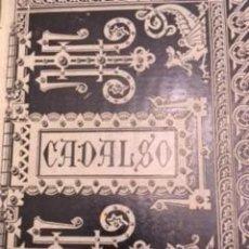 Libros antiguos: OBRAS ESCOGIDAS DE D. JOSÉ CADALSO 1885. Lote 73581023