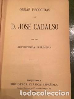 Libros antiguos: OBRAS ESCOGIDAS DE D. JOSÉ CADALSO 1885 - Foto 2 - 73581023