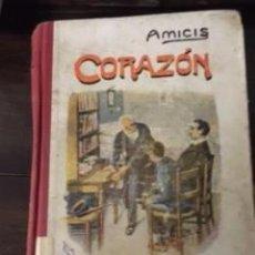 Libros antiguos: CORAZÓN, DE EDMUNDO DE AMICIS. Lote 73616151