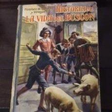 Libros antiguos: HISTORIA DE LA VIDA DEL BUSCÓN, DE F. QUEVEDO. Lote 73619355