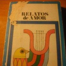 Libros antiguos: RELATOS DE AMOR - BIBLIOTECA PEPSI-COLA NUM 4. Lote 74853051
