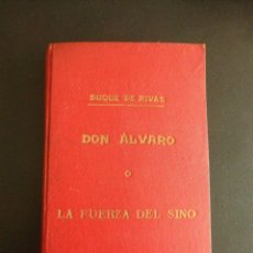 Libros antiguos: DON ÁLVARO O LA FUERZA DEL SINO. DUQUE DE RIVAS. Lote 75807891