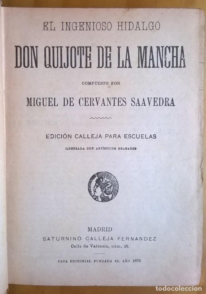 Libros antiguos: 1984-don quijote de la mancha-MIGUEL DE CERVANTES, ED SATURNINO CALLEJA PARA ESCUELAS - Foto 2 - 76142567