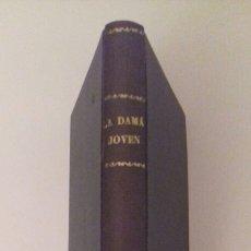 Libros antiguos: LA DAMA JOVEN EMILIA PARDO BAZAN 1907 MAUCCI BARCELONA. Lote 77105931