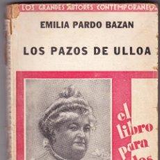 Libros antiguos: OS PAZOS DE ULLOA - E PARDO BAZAN - 1930. Lote 77486565