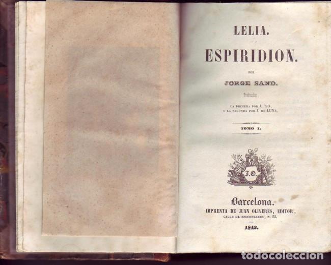 Libros antiguos: Lelia y Espiridión (2 tomos). Sand, Jorge. Juan Oliveres, Impresor. Barcelona, 1843. - Foto 2 - 77603513