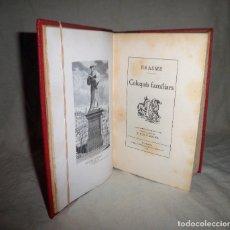 Libros antiguos: ERASME - COLOQUIS FAMILIARS - AÑO 1911 - COMPLETOS·EN PAPEL DE HILO.. Lote 78075565