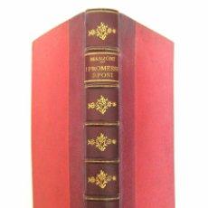 Libros antiguos: CA. 1900 - ALESSANDRO MANZONI: I PROMESSI SPOSI. STORIA MILANESE DEL SECOLO XVII - LIT. ITALIANA. Lote 78250433