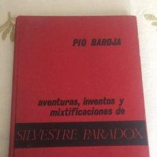 Libros antiguos: SILVESTRE PARADOX: AVENTURAS, INVENTOS Y MISTIFICACIONES.PIO BAROJA 1930. Lote 78325459