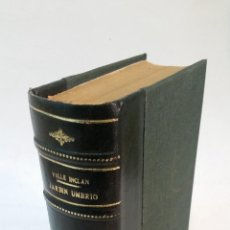 Libros antiguos: 1913 - RAMÓN DEL VALLE INCLÁN - LA MARQUESA ROSALINDA - 1ª ED. + JARDÍN UMBRÍO. Lote 79114873
