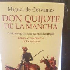 Libros antiguos: DON QUIJOTE DE LA MANCHA. EDICIÓN COMMEMORATIVA IV CENTENARIO. Lote 79152501