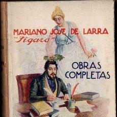 Libros antiguos: MARIANO JOSÉ DE LARRA : EL POBRECITO HABLADOR (SOPENA, C. 1930). Lote 79798965