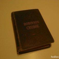 Libros antiguos: ROBINSON CRUSOE (EN INGLÉS). Lote 80476837