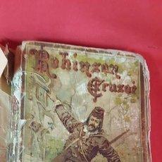 Libros antiguos: ROBINSON CRUSOE. DANIEL DE FOE.. Lote 80595450