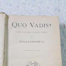 Libros antiguos: QUO VADIS? SIENKIEWICZ. 1900. . Lote 80720902