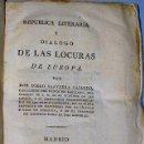 Libros antiguos: REPÚBLICA LITERARIA Y DIALOGO DE LAS LOCURAS DE EUROPA (1819). Lote 81134088