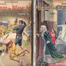 Libros antiguos: MATEO ALEMÁN : GUZMÁN DE ALFARACHE - DOS TOMOS (SOPENA, 1930). Lote 240428360