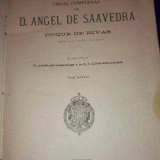 Libros antiguos: OBRAS COMPLETAS DE ANGEL DE SAAVEDRA, DUQUE DE RIVAS, 1884-1885, 2 TOMOS . . Lote 81190052