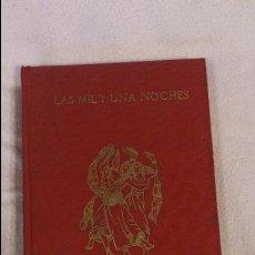 Libros antiguos: LAS MIL Y UNA NOCHES, EDITOR J. PÉREZ DEL HOYO, MADRID 1965. Lote 82253148