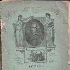 Libros antiguos: ROMANS DE VOLTAIRE, 1867 -PARA ENCUADERNAR.. Lote 84427824