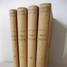 Libros antiguos: ANNA KARENINA, LEON TOLSTOI - LIBRO TRADUCIDO AL CATALÁN POR ANDREU NIN (1933), PROA, EN 4 VOLÚMENES. Lote 84537892