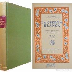 Libros antiguos: CA. 1936. CUENTOS DE LAS MIL Y UNA NOCHES. LA CIERVA BLANCA - ILUSTRADO - CALLEJA, PERLA. Lote 84552556