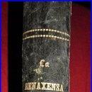 Libros antiguos: AÑO 1875. LA RENAXENSA. EN CATALÁN. ELEGANTE. 568 PÁGINAS. 25 CM.. Lote 84881624