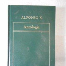 Libros antiguos: ALFONSO X. ANTOLOGÍA. EDITORIAL ORBIS. TAPAS DURAS. 1983. NUEVO, SIN USO. Lote 85226000