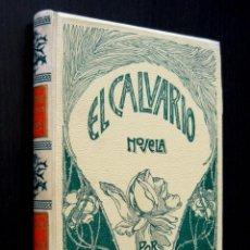 Libros antiguos: 1905 - FRANCISCO ACEBAL: EL CALVARIO. NOVELA DE COSTUMBRES CONTEMPORÁNEAS - MONTANER Y SIMÓN. Lote 85850312